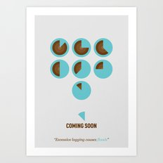 Coming Soon - Excessive logging causes floods Art Print