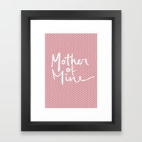 Mother Of Mine Framed Art Print