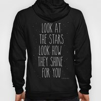 Look How They Shine For … Hoody