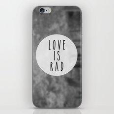 LOVE IS RAD  iPhone & iPod Skin