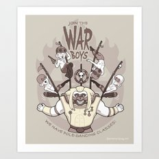 Join the War Boys! Art Print
