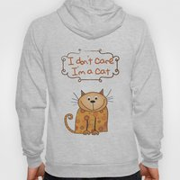 I Don't Care, I'm A Cat Hoody