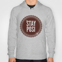 Stay Posi Hoody