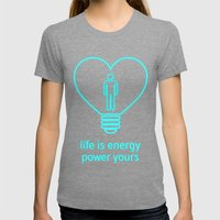 Life Is Energy, Power Yo… Womens Fitted Tee Tri-Grey SMALL