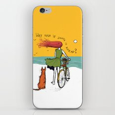 Why Rush If Death Is Ahe… iPhone & iPod Skin