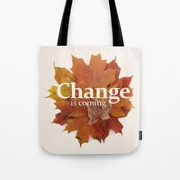 Change Is Coming Tote Bag