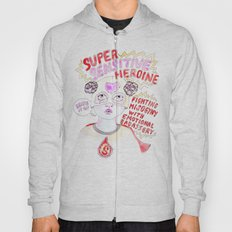 Super Sensitive Heroine Hoody