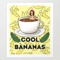 cool bananas Art Print