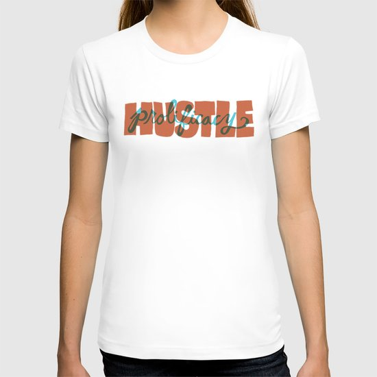 Hustle & Prolificacy T-shirt