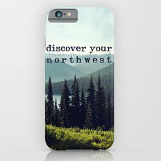 discover your northwest- mountains Slim Case iPhone 6s