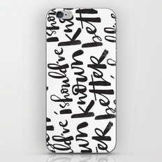SHOULD'VE KNOWN BETTER iPhone & iPod Skin