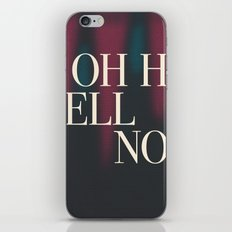 Oh Hell No iPhone & iPod Skin