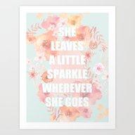 Art Print featuring SHE LEAVES A LITTLE SPAR… by Monika Strigel