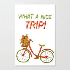 What a nice trip Canvas Print