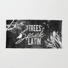 The Trees Speak Latin - Raven Boys Hand & Bath Towel