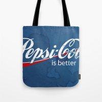 PEPSI IS BETTER G•DDAMMIT! Tote Bag
