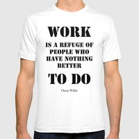 Work Quote By  Oscar Wil… Mens Fitted Tee White SMALL