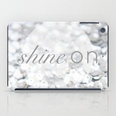 Shine ON Typography Print iPad Case