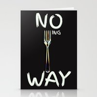 No Forking Way - By Genu… Stationery Cards