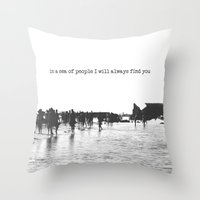 In A Sea Of People I Wil… Throw Pillow