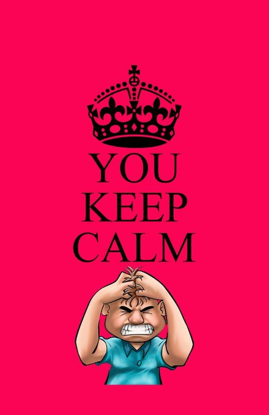YOU KEEP CALM Art Print