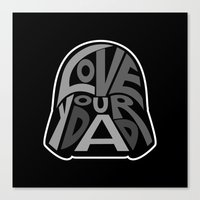 Love Your Father! Canvas Print