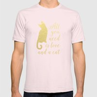 All You Need is Love and a Cat Mens Fitted Tee Light Pink SMALL