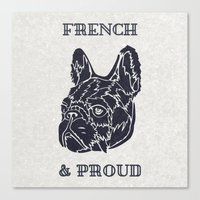 French & Proud Canvas Print