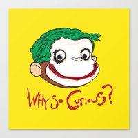 Why So Curious? Canvas Print