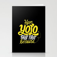 Han Yolo Shot First Because Stationery Cards