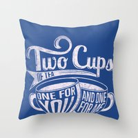 Two cups of tea Throw Pillow