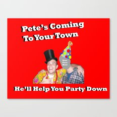 Pete Will Help You Part Down Canvas Print