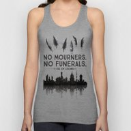 Six Of Crows - No Mourne… Unisex Tank Top