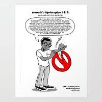Hipster Gripe #212 Art Print
