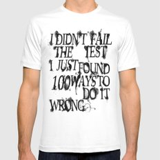 I Did Not Fail Mens Fitted Tee White SMALL