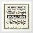 "Psalm 91:1 ""He who dwells in the secret place..."" Art Print"