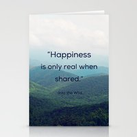 Happiness Is Only Real W… Stationery Cards