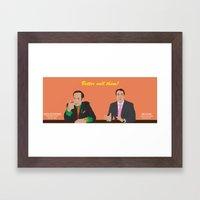 Better Call Them! Saul G… Framed Art Print
