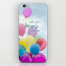 make your dreams come true- blue sky version iPhone & iPod Skin