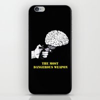 THE MOST DANGEROUS WEAPO… iPhone & iPod Skin