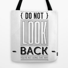 Do Not look back... Tote Bag