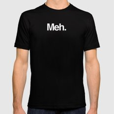 Meh. Mens Fitted Tee Black SMALL