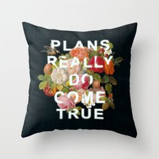 Plans Really Do Come Tru… Throw Pillow