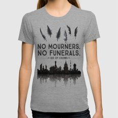 Six Of Crows - No Mourne… Womens Fitted Tee Tri-Grey SMALL