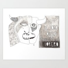 El toro que quería ser torero Art Print