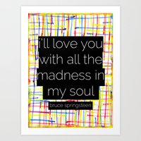 I'll Love You With All T… Art Print