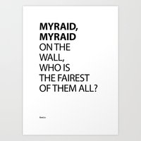 MYRAID, MYRAID  ON THE W… Art Print