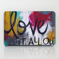Breathe it all in. Love it all out. iPad Case