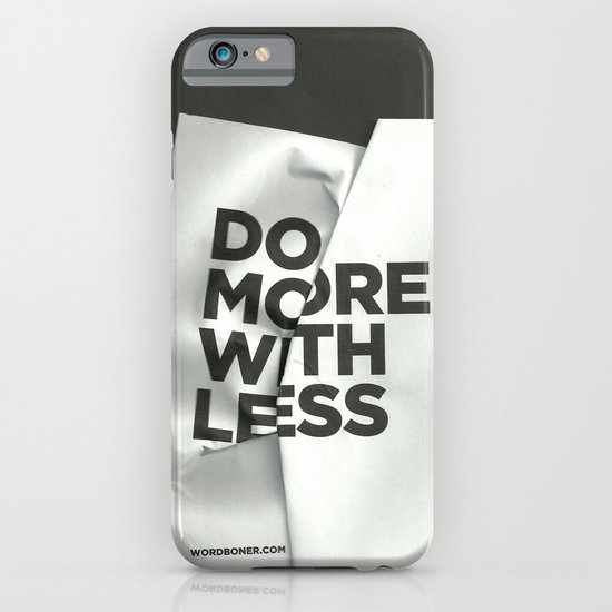 Do More With Less iPhone & iPod Case