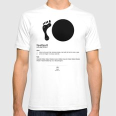 Football is Referred as SMALL Mens Fitted Tee White
